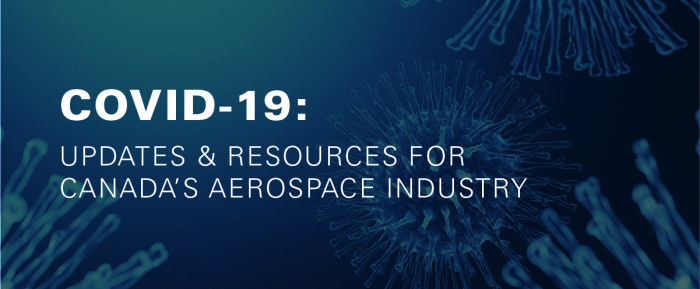 COVID-19 Updates and Resources for Canadian Aerospace
